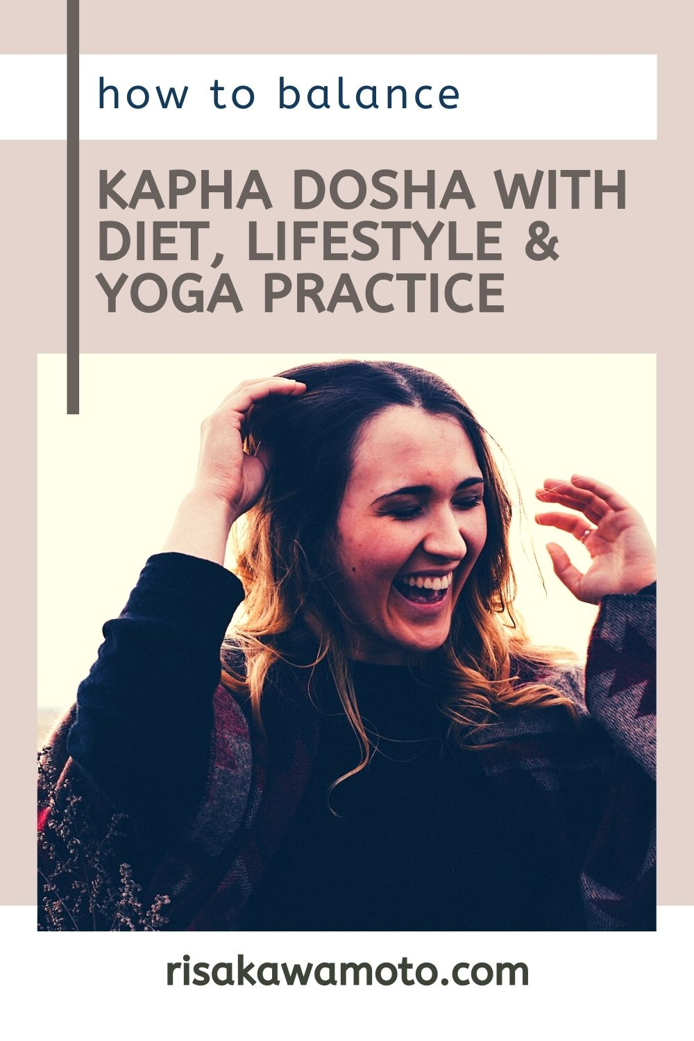 How to Balance Kapha Dosha with Diet, Lifestyle & Yoga Practice