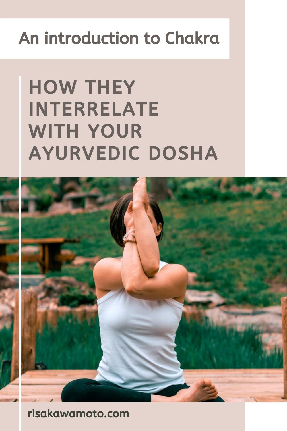 An introduction to Chakra and How They Interrelate with Your Ayurvedic Dosha