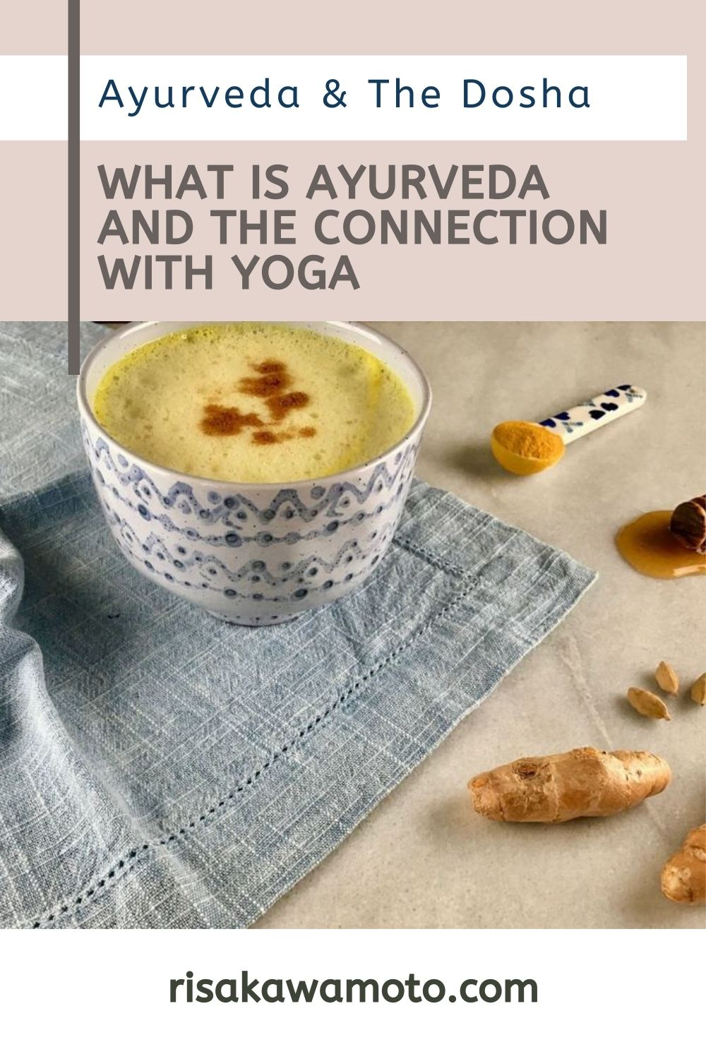 What is Ayurveda & Dosha, and the Connection with Yoga