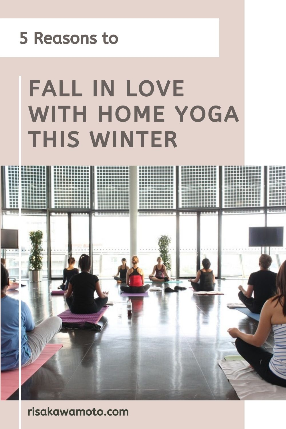 5 Reasons to Fall In Love with Home Yoga This Winter