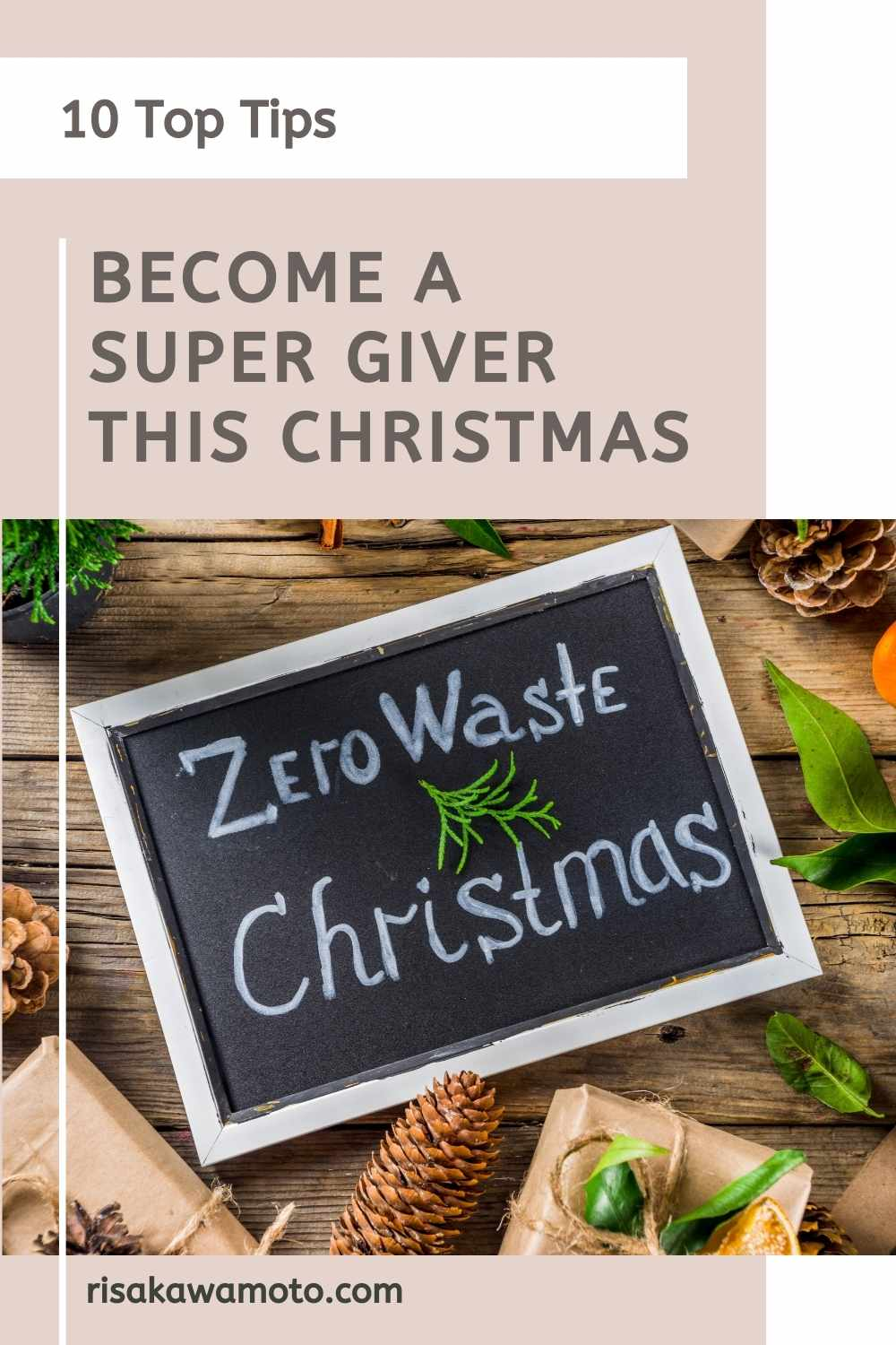 10 Top Tips to Become a Super Giver this Christmas - Eco Friendly Christmas Present Ideas