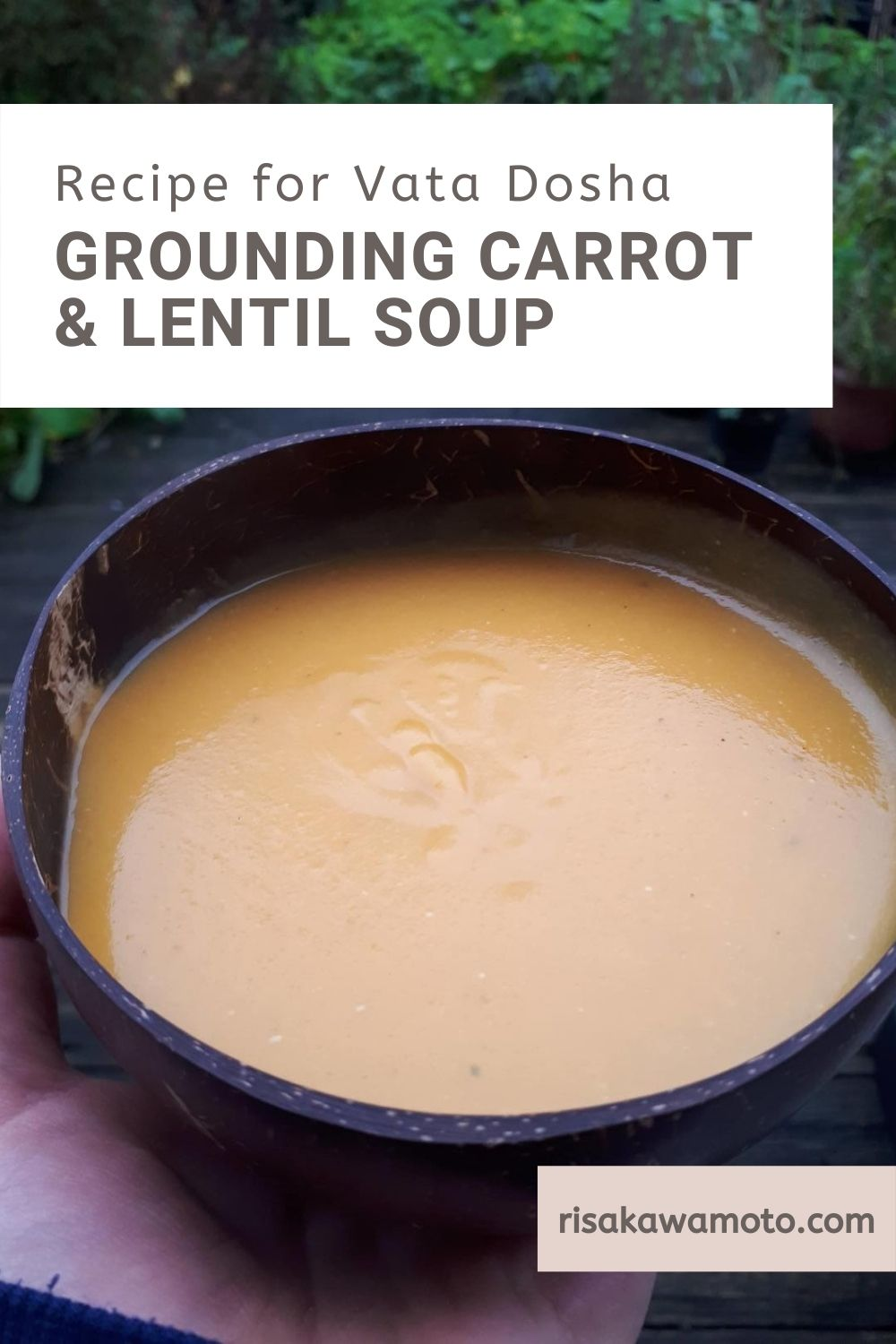 Vata Recipe: Grounding Carrot & Lentil Soup